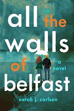 "Book cover: ""All the Walls of Belfast"""