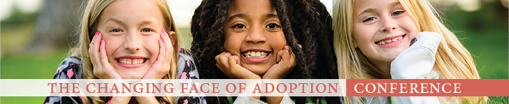 The Changing Face of Adoption Conference web banner