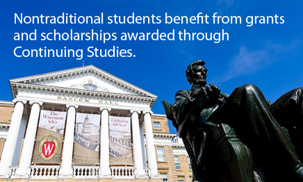 Nontraditional students benefit from grants and scholarships awarded through continuing studies.