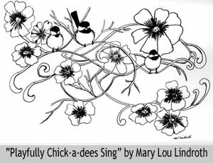Playfully Chick-a-dees Sing by Mary Lou Lindroth