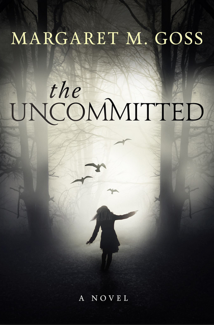 Margaret Goss, a previous participant in Weekend with Your Novel, will release 'The Uncommitted' this month.