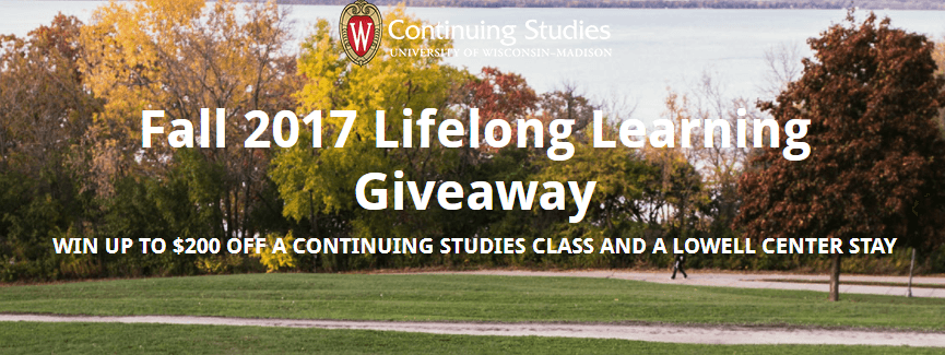 Fall 2017 Lifelong Learning Giveaway: winn up to $200 off a continuing studies class and a Lowell Center stay