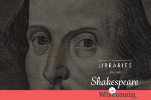 Shakespeare in Wisconsin will include a national traveling exhibition of the First Folio.
